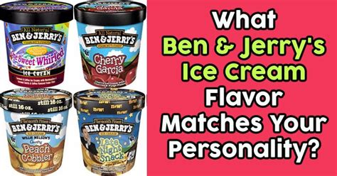 What Is Your Favorite Flavor Of Ben Jerrys by What Ben Jerry S Flavor Matches Your