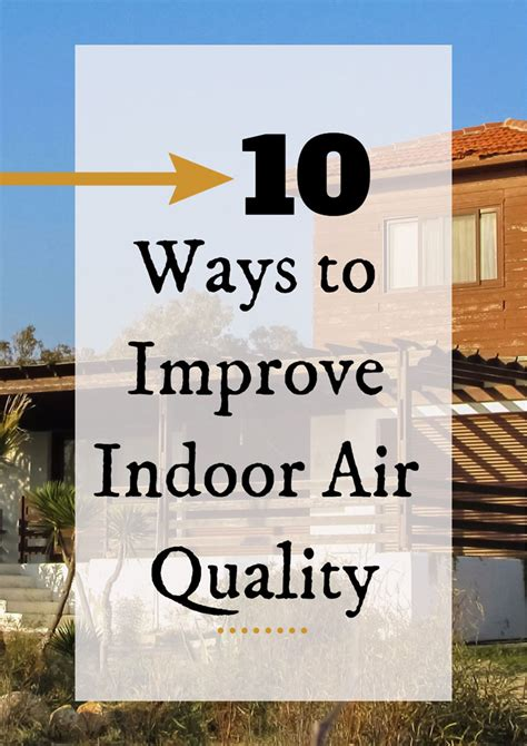 10 ways to improve indoor air quality in your home