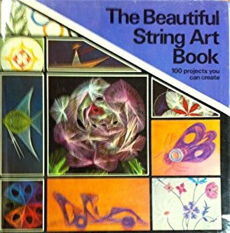 The Beautiful String Book - beautiful string book co uk raymond gautard