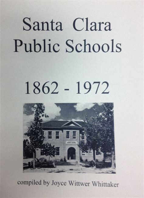Santa Clara Business Mba Requirements by Book Quot History Of Santa Clara Utah A Blossom In The Desert Quot
