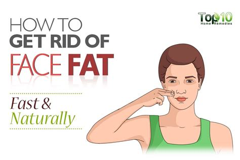 how to get rid of fat how to get rid of fat how to get rid of face fat fast and