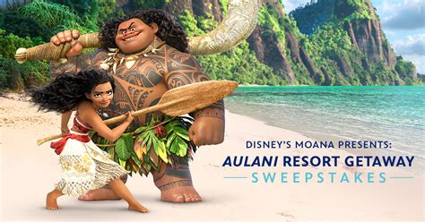 Moana Aulani Sweepstakes - disney s moana presents aulani getaway sweepstakes disney movies