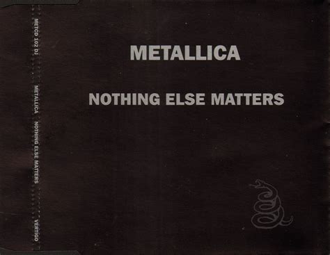 Metallica Nothing Else Matters Quotes Quotesgram