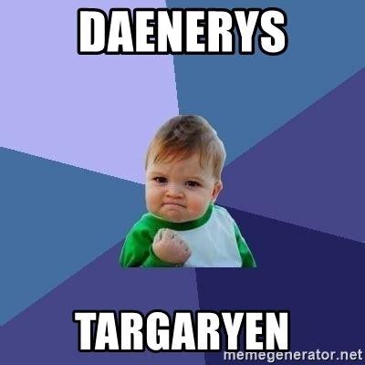 Success Baby Meme Generator - daenerys targaryen success kid meme generator