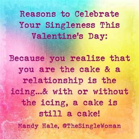 s day reason 14 reasons to celebrate your singleness this s