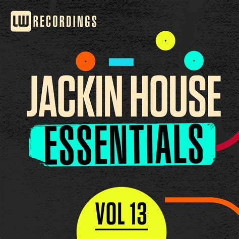 jackin house music jackin house essentials vol 13 mp3 buy full tracklist