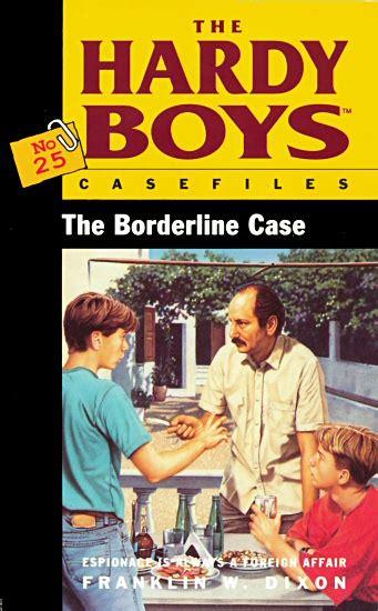 Hardy Boys The Borderline 25 the borderline hardyboys co uk
