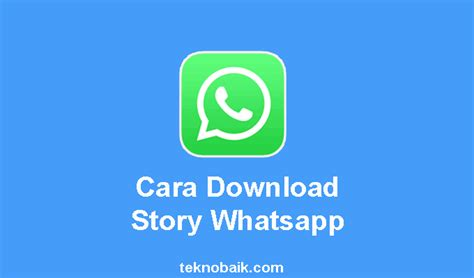story whatsapp foto video  aplikasi