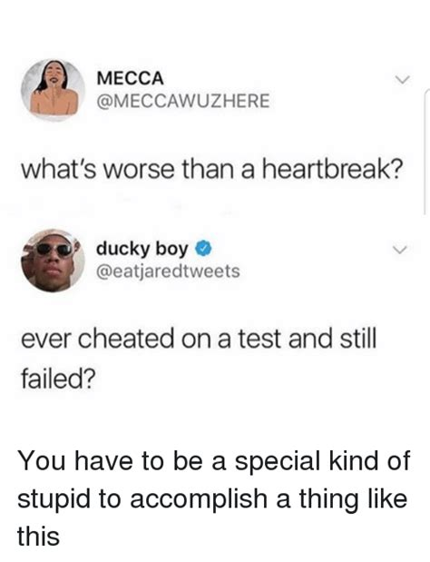 Heart Break Memes - mecca what s worse than a heartbreak uc ever cheated on a