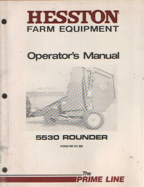 What Makes A Good Home Hesston Round Baler 5530 Rounder Operators Manual