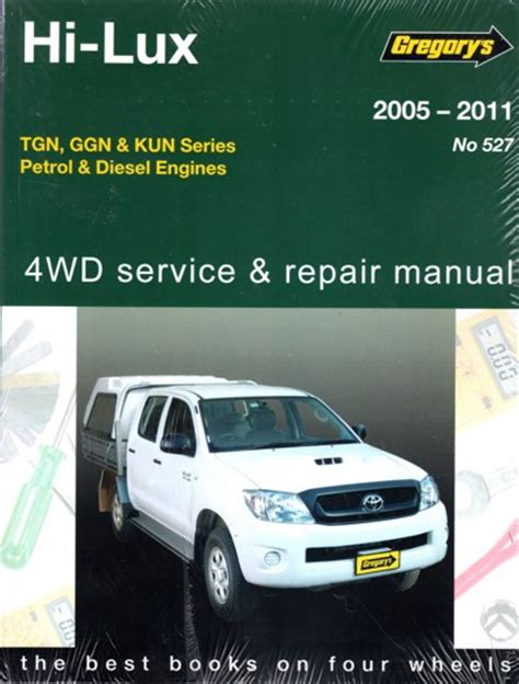 service manual best auto repair manual 2005 toyota toyota hi lux petrol and diesel 2wd and 4wd 2005 2011 repair workshop manual new workshop