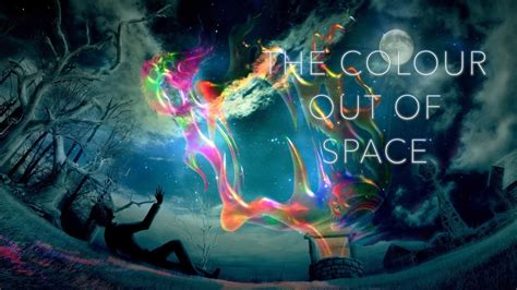 the color out of space colour out of space trailer 2016