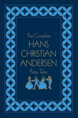 Christian Andersen Kumpulan Dongeng Hardcover Hc complete hans christian andersen tales by hans christian andersen hardcover barnes noble 174