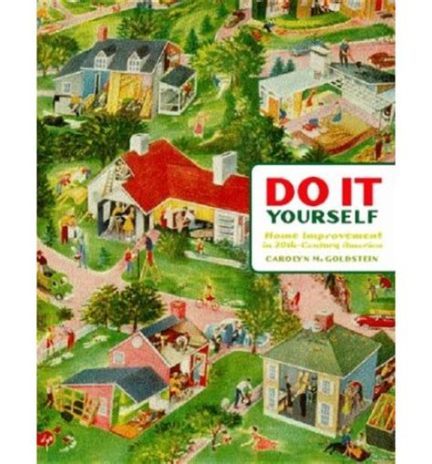 do it yourself home improvement in 20th century america