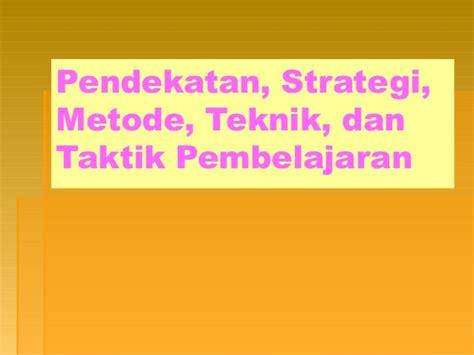 Strategi Dan Teknik Negosiasi 3 strategi pembelajaran