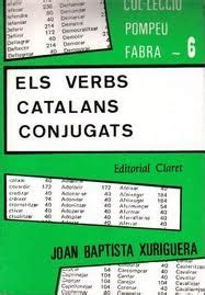 els verbs catalans conjugats 8482978934 juliol 2011 carles miquel faur 243