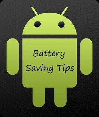 how to save battery on android how to save battery in android phones android advices
