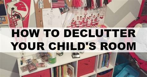how to declutter a room decluttering your child s room declutter children s and room