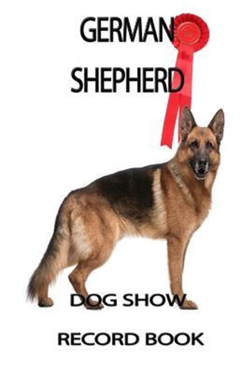 your german shepherd your series books show record book german shepherd epub welcome to