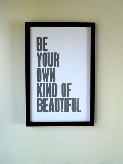 cool printable wall art grey poster be your own kind of beautiful letterpress