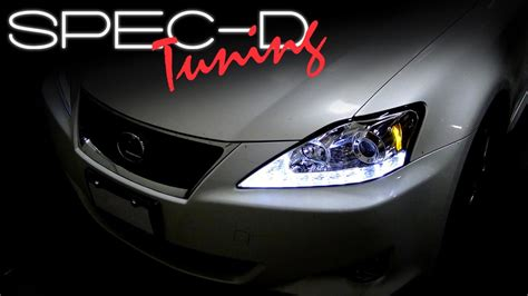 Headlight Ls by Specdtuning Installation 2006 2009 Lexus Is250 Led