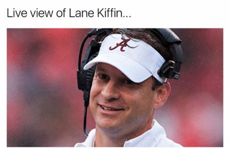 Lane Kiffin Meme - live view of lane kiffin live meme on sizzle