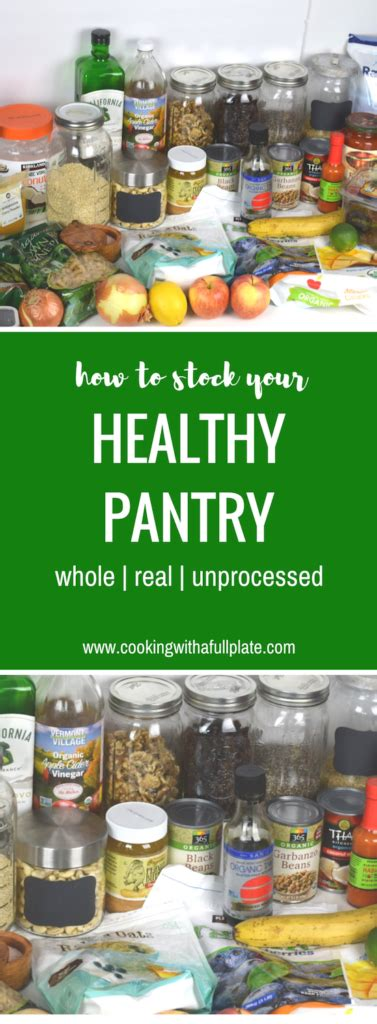 Healthful Pantry by How To Stock A Healthy Pantry Cooking With A Plate