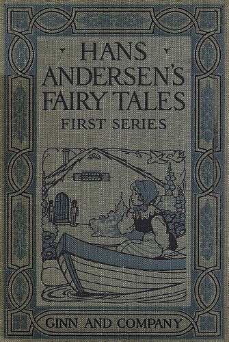 What The Does Hc Andersen Fairytales Ebooke Book the project gutenberg ebook of hans andersen s tales series edited by j h stickney