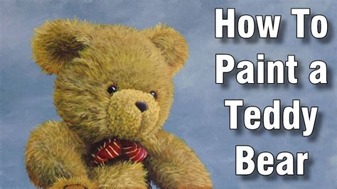 how to paint how to paint a teddy bear in acrylic time lapse painting