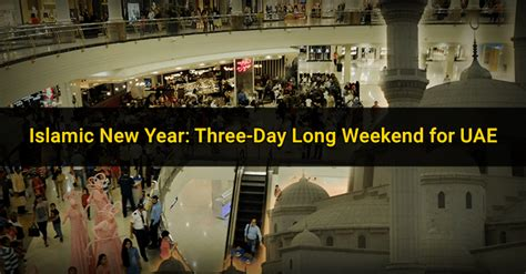 islamic new year three day long weekend for uae private