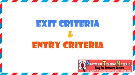 entry and exit entry and exit criteria in the process of stlc