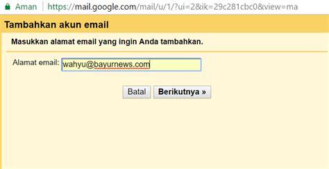 membuat pop3 gmail membuat akun email domain sendiri dengan gmail gratis