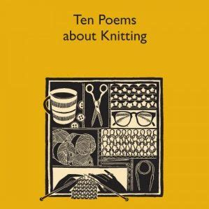 poems about knitting ten poems about knitting and woolly