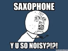 Saxaphone Meme - saxophone