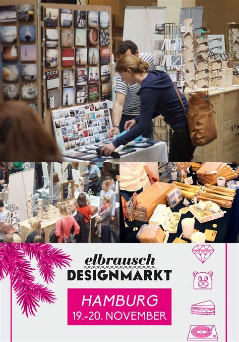 Designmarkt Hamburg by Der Elbrausch Designmarkt Ist Ein Hotspot F 252 R Sch 246 Ne Dinge