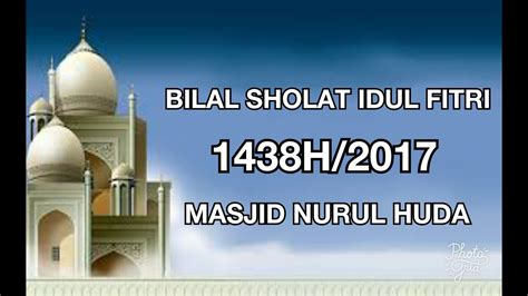 tutorial sholat idul adha bilal sholat idul fitri youtube download lengkap