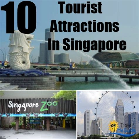 top  tourist attractions  singapore travel  guide