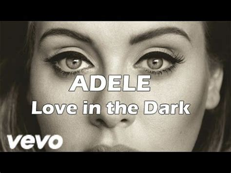 download mp3 adele love in the dark adele love in the dark lyrics espa 241 ol english hd