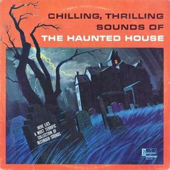 Chilling Thrilling Sounds Of The Haunted House by Chilling Thrilling Sounds Of The Haunted House Lp 2015 Disneyland Record Oldies