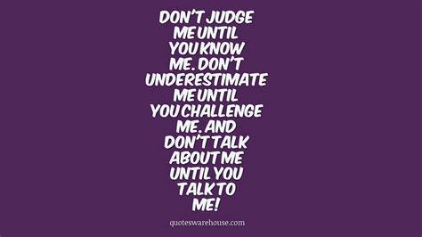 me quotes quotes dont underestimate me quotesgram