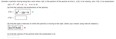 Search At T Consider A Particle Moving Along The X Axis Where