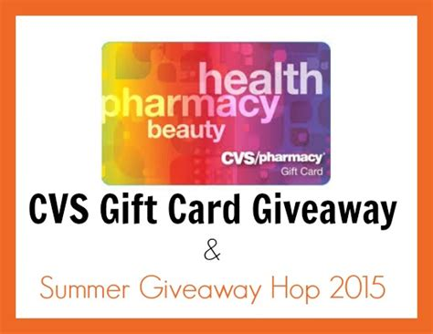 Gift Card Giveaway 2015 - 25 cvs gift card giveaway summer giveaway hop 2015