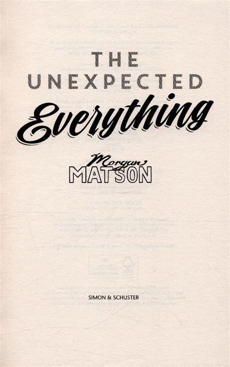 the unexpected everything 1471146146 the unexpected everything by matson morgan 9781471146145 brownsbfs