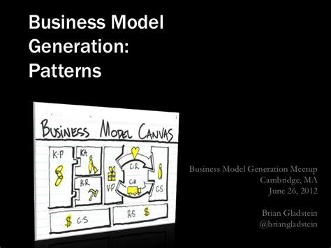 Patterns Business Model Generation | business model generation patterns