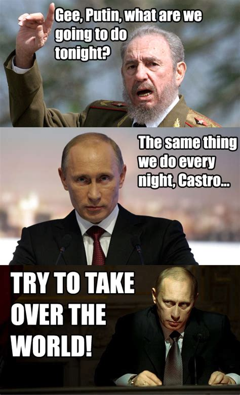 Memes De Putin - castro and the put vladimir putin know your meme
