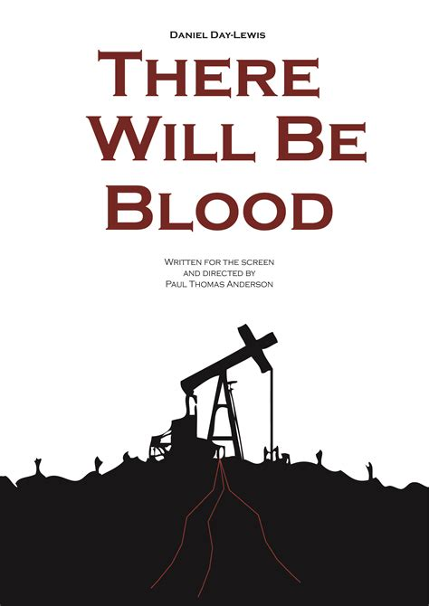 katsella there will be blood there will be blood by paul thomas anderson sp film journal