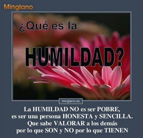 imagenes y palabras de humildad frases sobre la humildad y sencillez