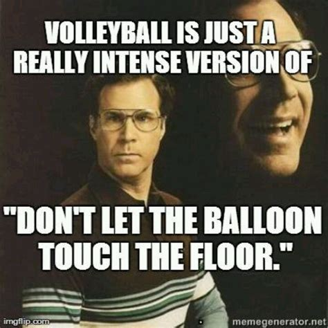 Volleyball Meme - 17 best images about life s mottos on pinterest