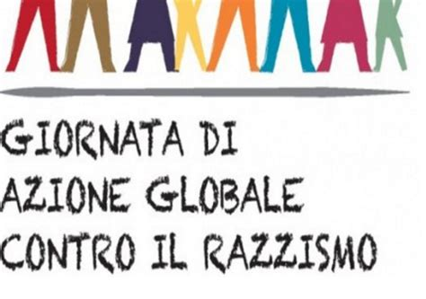 il razzismo in europa 8842054011 giornata di azione globale contro il razzismo