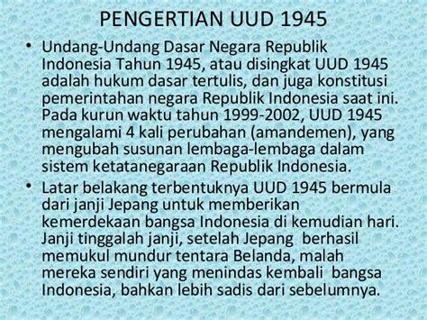 Undang Undang Dasar 1945 Hasil Amandemen Ke 4 ppt uud 1945